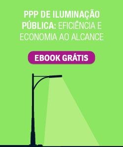 PPP de iluminação pública: Eficiência e economia ao alcance
